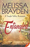 Entangled (A Tangle Valley Romance (1))