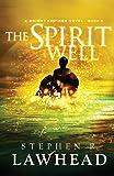 The Spirit Well: A Bright Empires Novel, Book 3