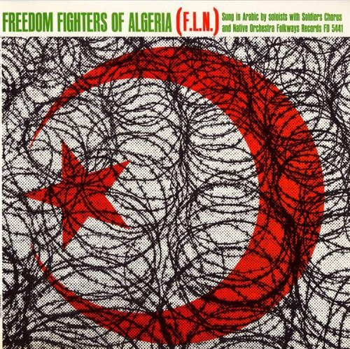 Freedom Fighters Algeria by Various Artists (2012-05-30)