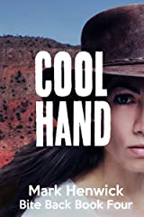 Cool Hand: An Amber Farrell Novel (Bite Back Book 4) Kindle Edition