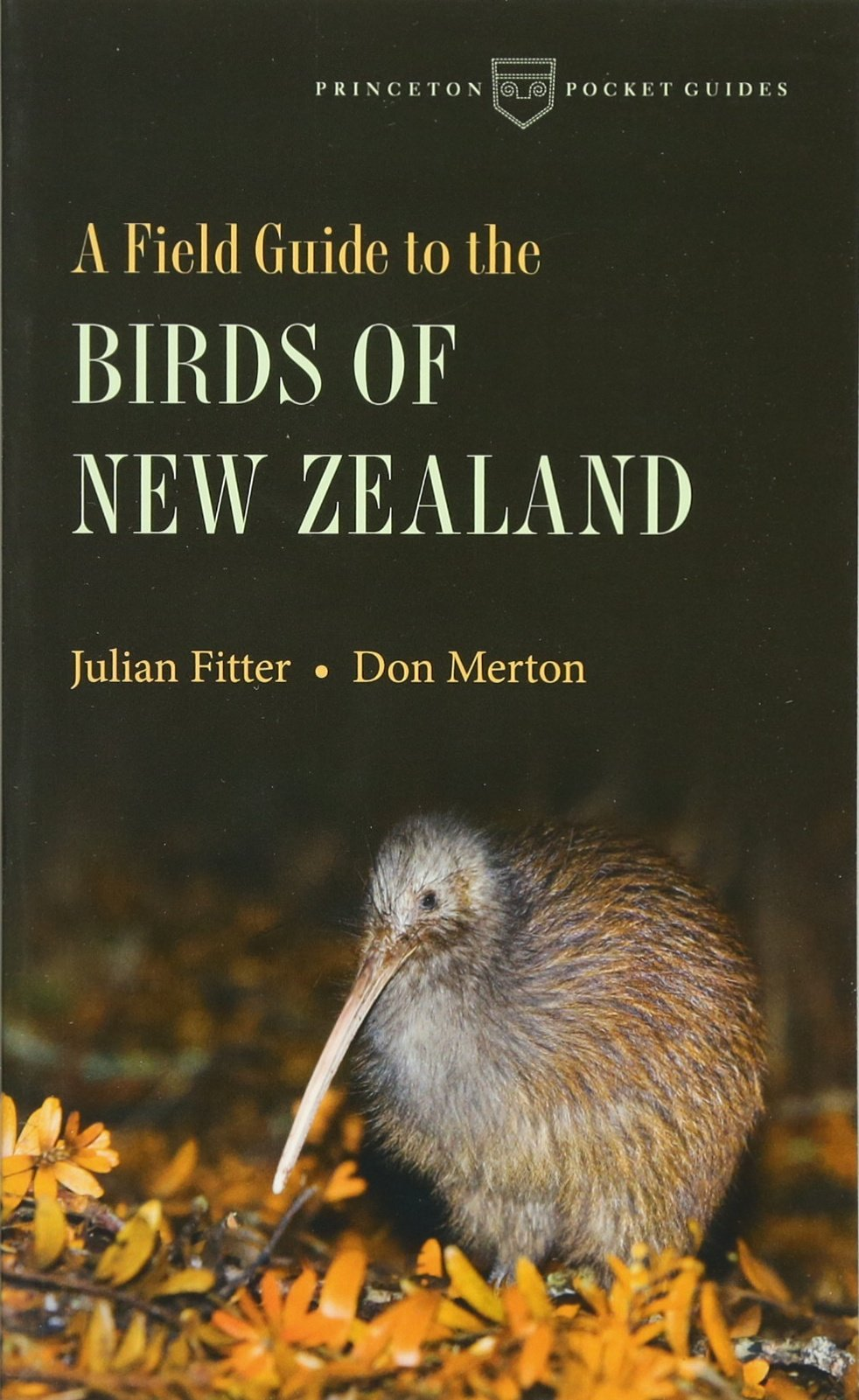 A Field Guide to the Birds of New Zealand (Princeton Pocket Guides) pdf epub