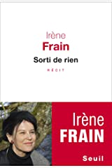 Sorti de rien (ROMAN FR.HC) (French Edition) Kindle Edition