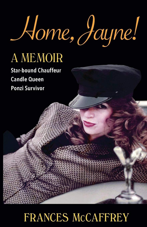 Home, Jayne!: Star-bound Chauffeur, Candle Queen, Ponzi Survivor