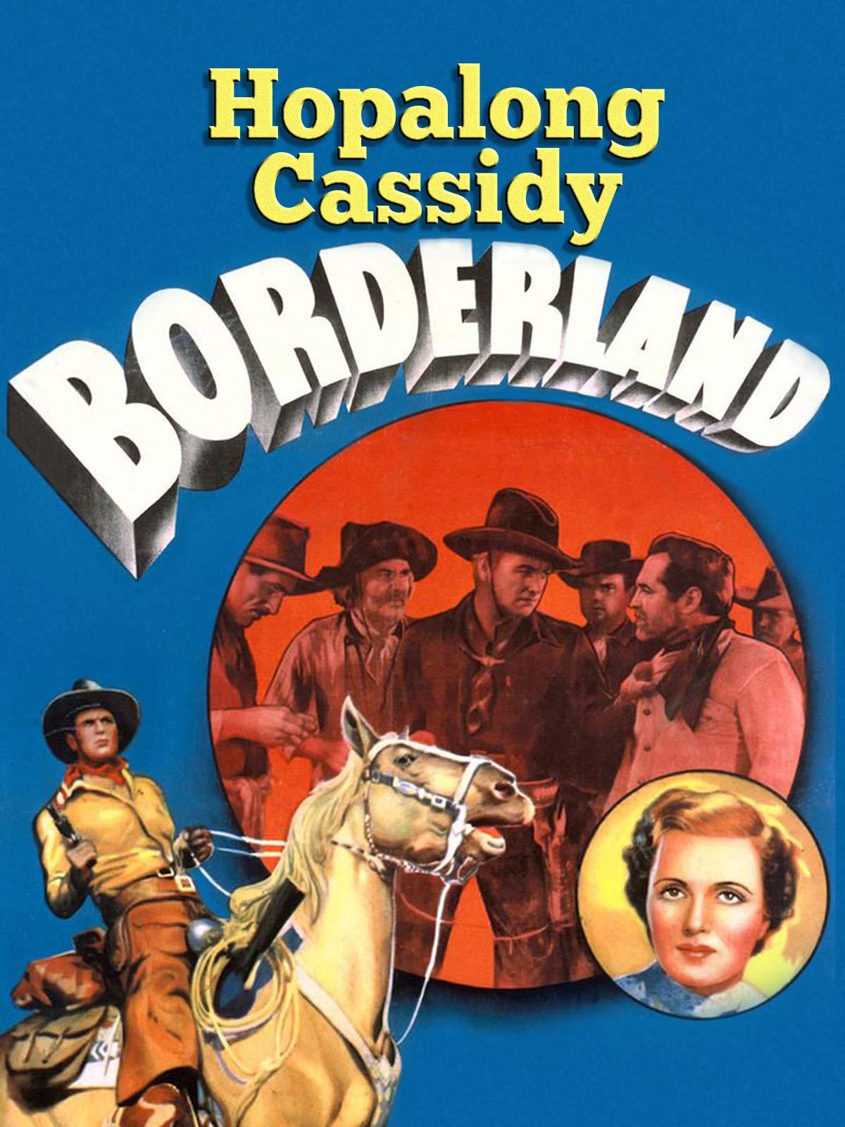 Hopalong Cassidy Borderland on Amazon Prime Video UK