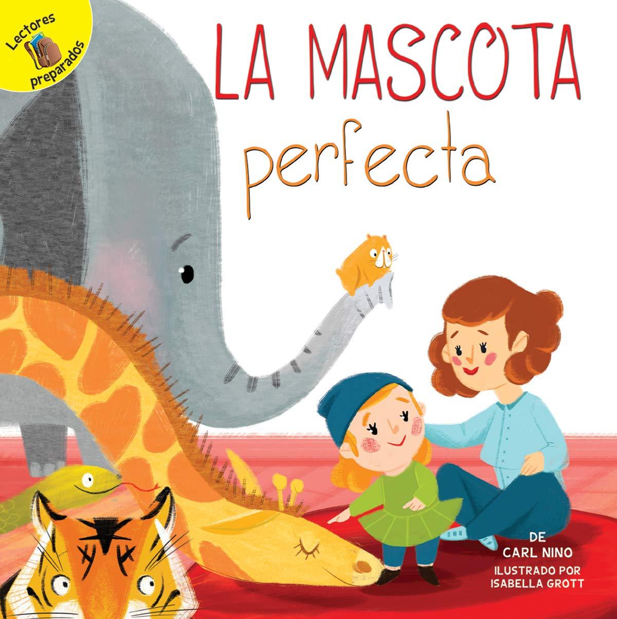 Download La mascota perfecta: The Perfect Pet (Family Time) PDF