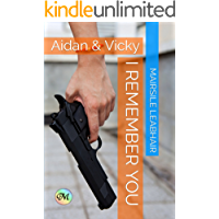 I Remember You (Aidan & Vicky Book 1) book cover