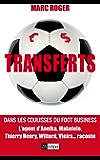 Transferts : Dans les coulisses du foot business