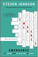 Emergence: The Connected Lives of Ants, Brains, Cities, and Software Kindle Edition