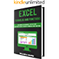 Excel Formulas and Functions: For Complete Beginners, Step-By-Step Illustrated Guide to Master Formulas and Functions