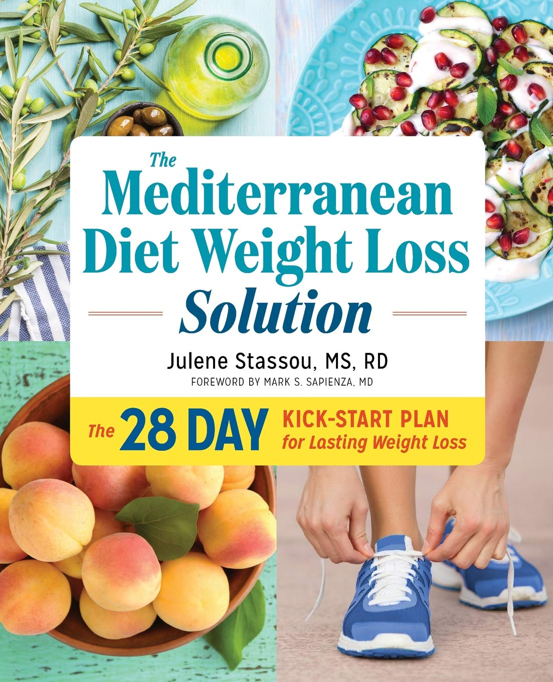 The Mediterranean Diet Weight Loss Solution: The