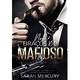 Nos braços do Mafioso ( Trilogia Camorra - Livro 1)