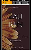 Lauren (Our own little world Book 5)