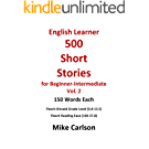 English Learner 500 Short Stories for Beginner-Intermediate Vol. 2 (English Edition)