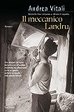 Il meccanico Landru (Narratori moderni)