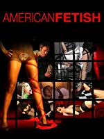 American Fetish