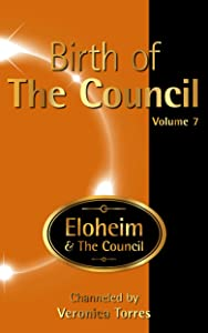 Birth of The Council, Vol. 7