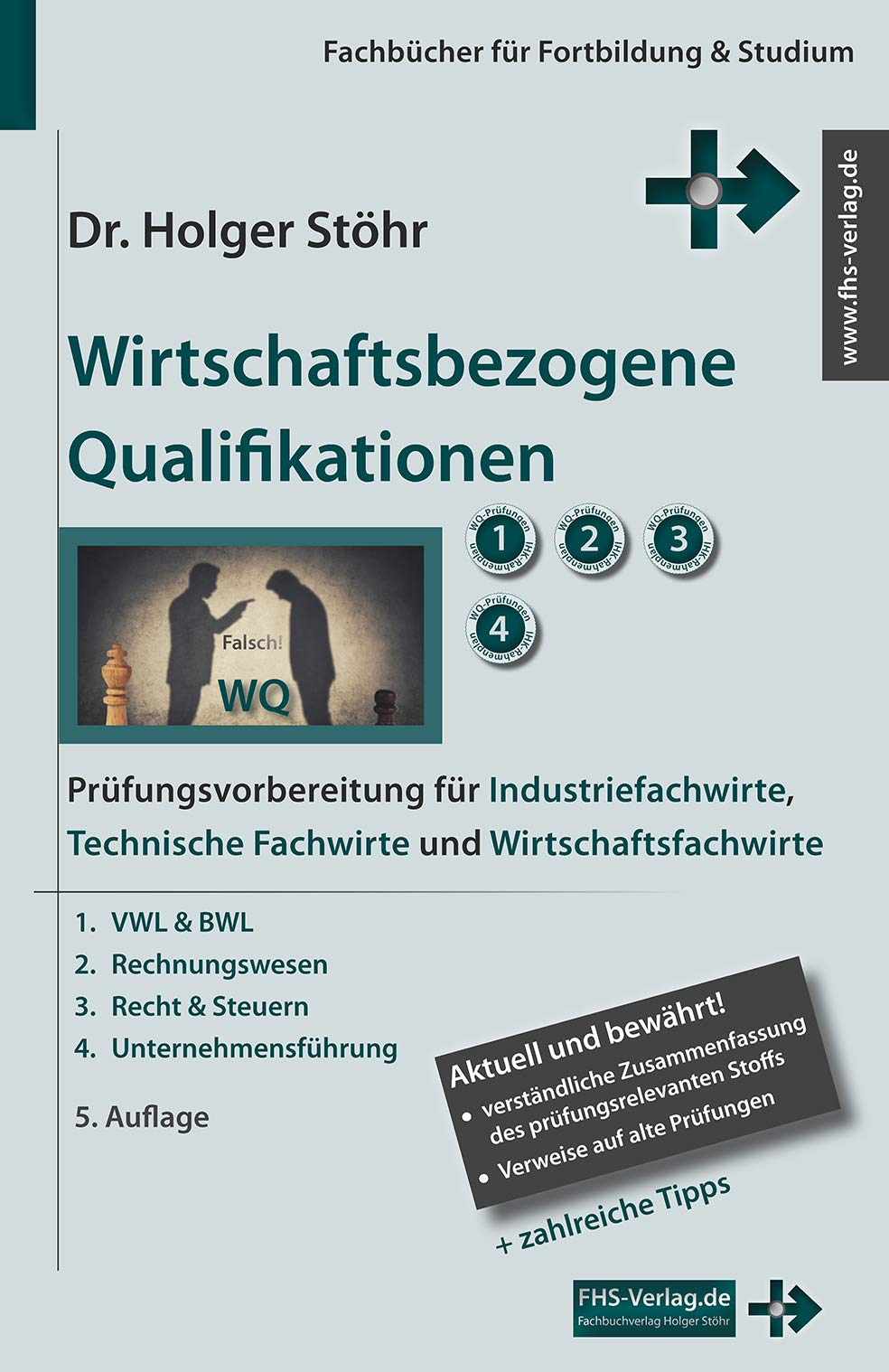 Wirtschaftsbezogene Qualifikationen  Prüfungsvorbereitung Für Industriefachwirte Technische Fachwirte Und Wirtschaftsfachwirte  Fachbücher Für Fortbildung And Studium