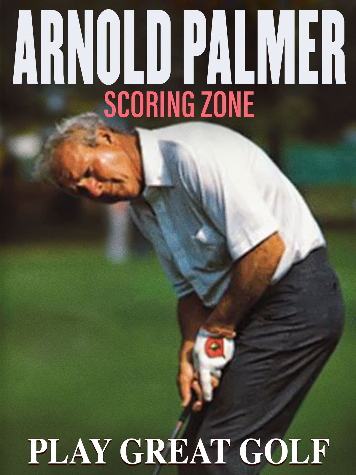 Arnold Palmer: The Scoring Zone on Amazon Prime Video UK