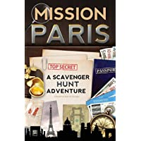 Mission Paris: A Scavenger Hunt Adventure (Travel Book For Kids)