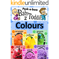 Colours (Peekaboo: Baby 2 Toddler) (Kids Flashcard Peekaboo Books: Childrens Everyday Learning) (English Edition)