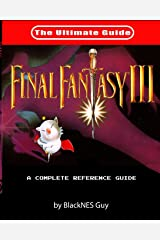 Snes Classic: The Ultimate Guide to Final Fantasy III Paperback