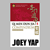 Qi Men Dun Jia Compendium (Second Edition)