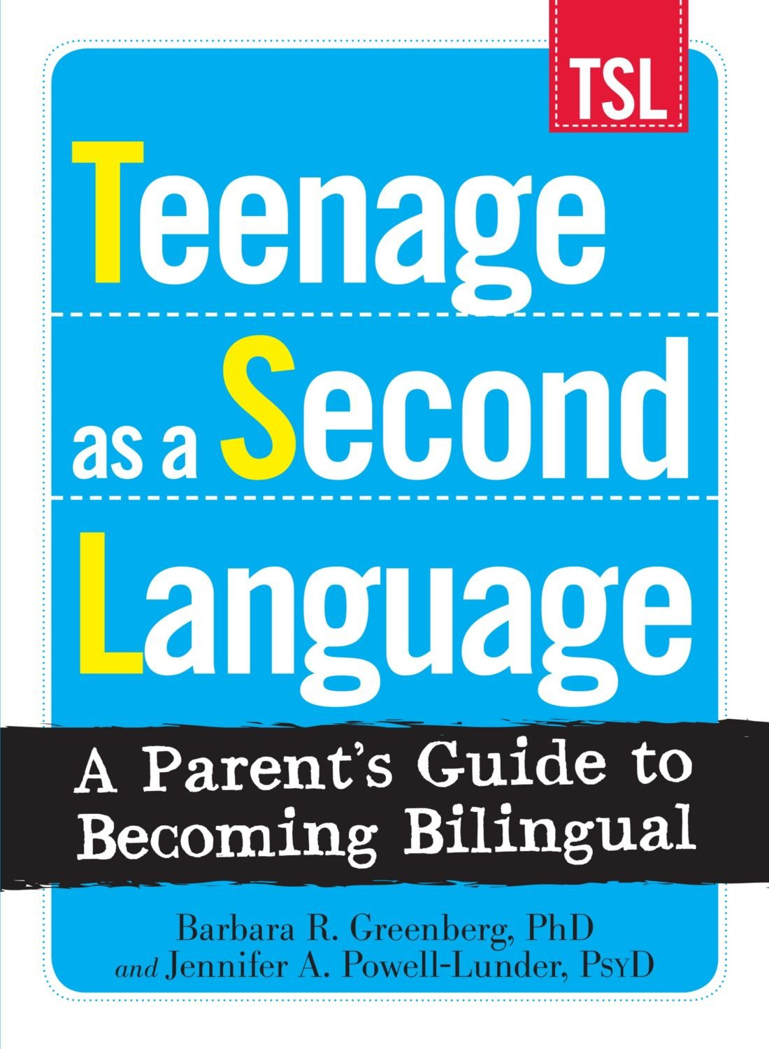 Teenage as a Second Language: A Parent's Guide to Becoming Bilingual by Adams Media