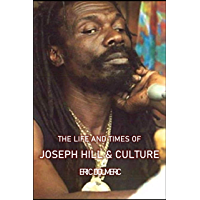 The Life and Times of Joseph Hill & Culture book cover