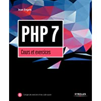 PHP 7: Cours et exercices