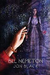 Bel Nemeton (Volume 1) Paperback