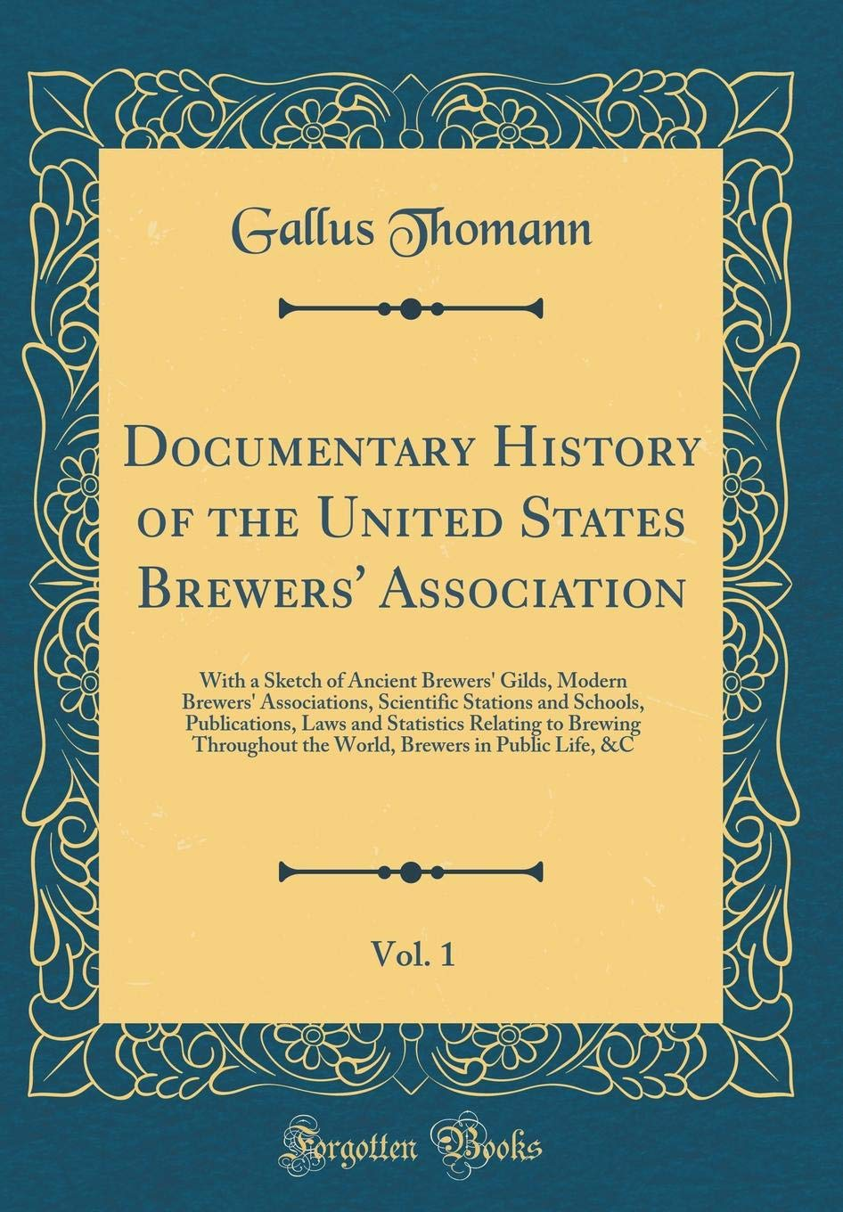 Documentary History of the United States Brewers