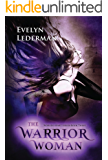 The Warrior Woman (Worlds Apart Series Book 3)