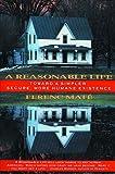 A Reasonable Life: Toward a Simpler, Secure, More Humane Existence