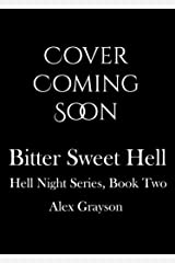 Bitter Sweet Hell (Hell Night Book 2) Kindle Edition