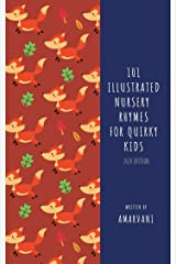 101 Illustrated Nursery Rhymes for Quirky Kids Kindle Edition