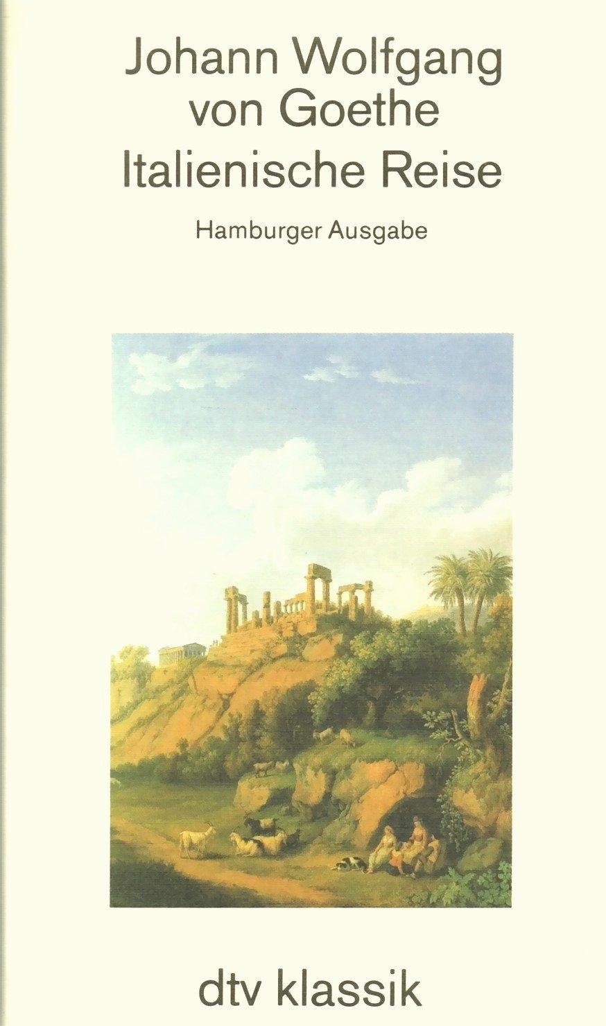 Italienische Reise. Hamburger Ausgabe.