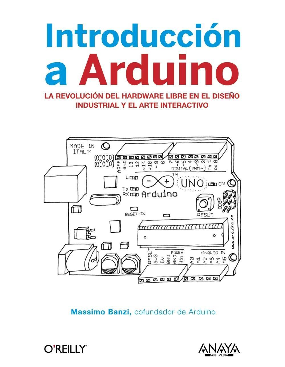 Introduccion a Arduino El Precio Es En Dolares.: MASSIMO BANZI, TOMOS : 1: Amazon.com: Books