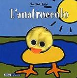 L'anatroccolo. Ediz. illustrata