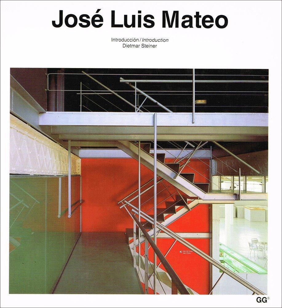 José Luis Mateo (Catalogos De Arquitectura Contemporanea) (Inglés) Tapa blanda – 1 nov 1992 Josep Lluis Mateo Gustavo Gili 8425215811 BOG_LIB_U_019736