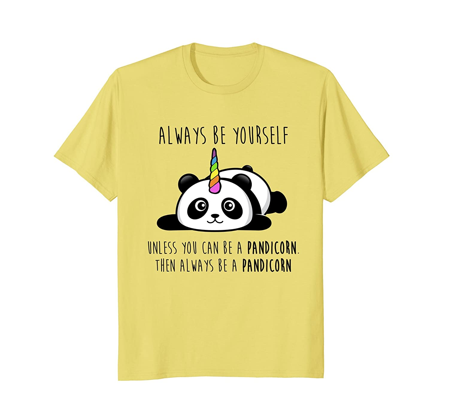 Always Be Yourself Unless You Can Be a Pandicorn T-Shirt-fa