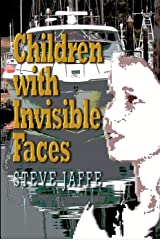 Children With Invisible Faces Kindle Edition