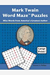 Mark Twain Word Maze Puzzles: Wise Words from America's Greatest Author (Word Maze Puzzle Book) Paperback