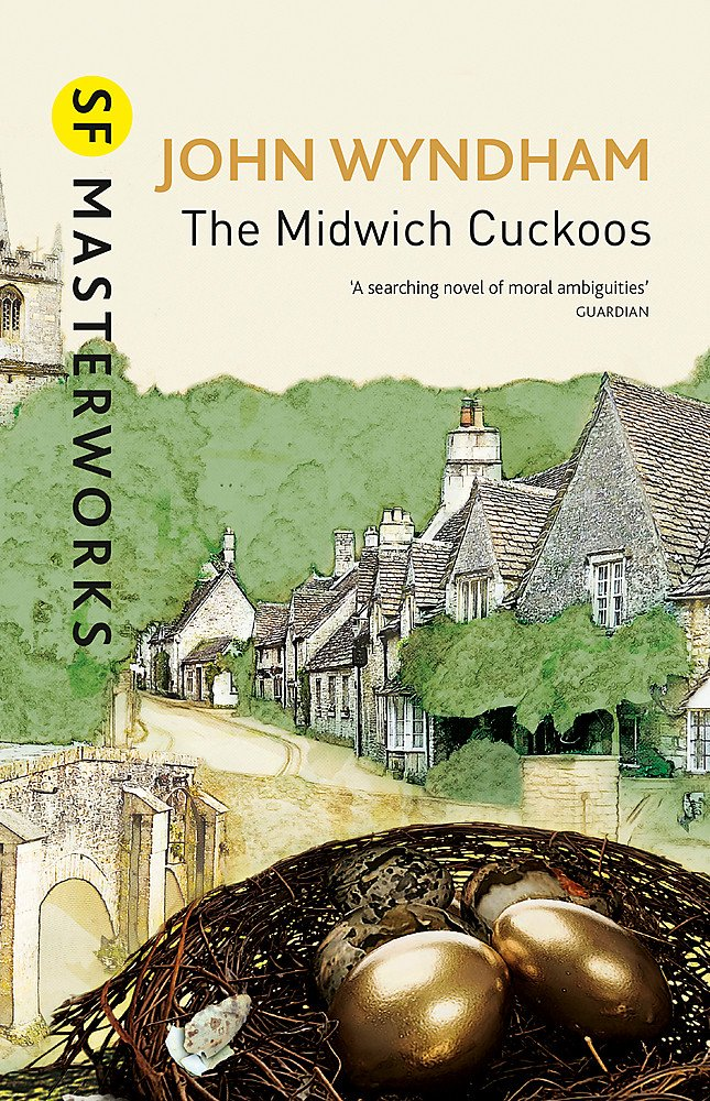 The Midwich Cuckoos (S.F. MASTERWORKS)