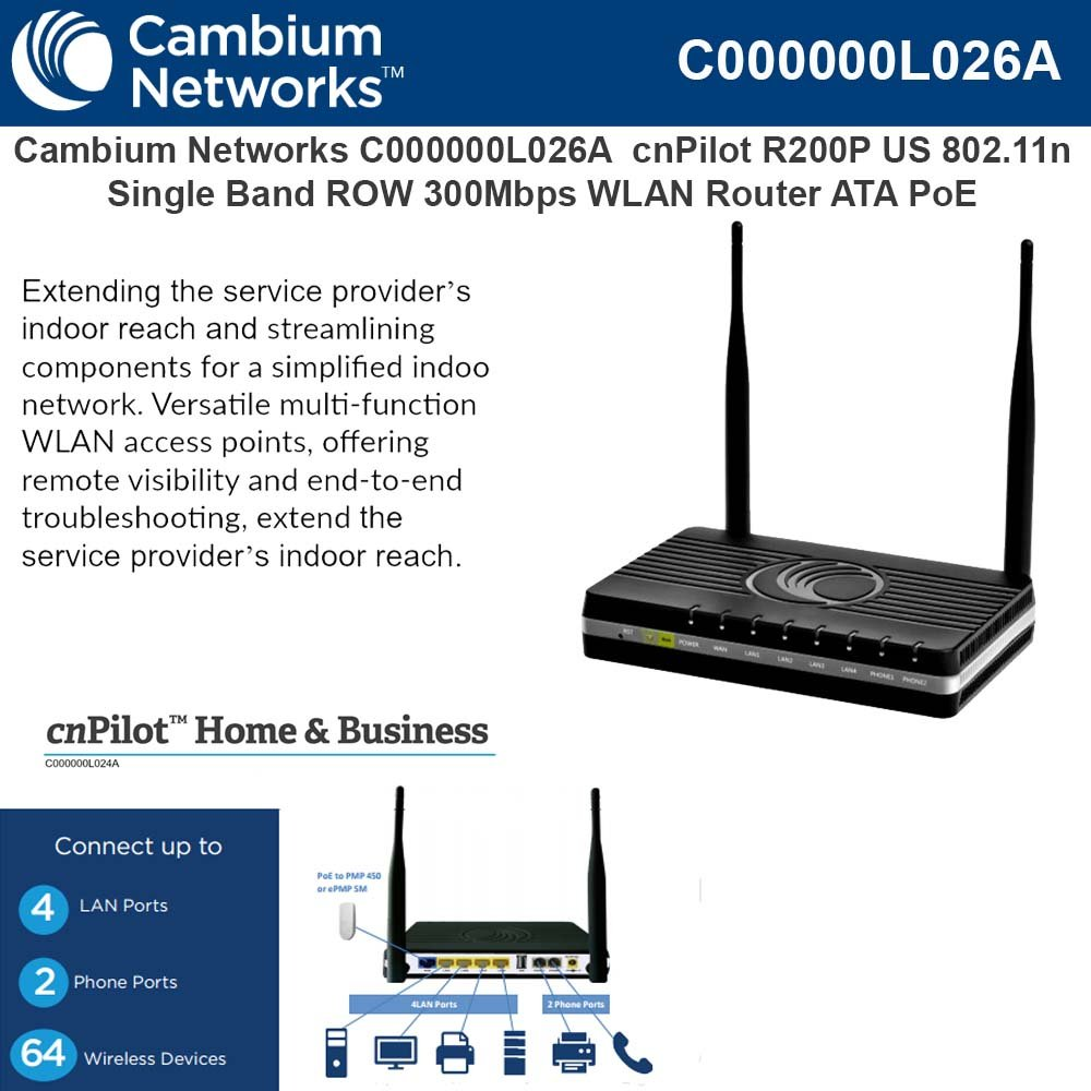Cambium Networks - C000000L026A - cnPilot Home & Business R200P 802.11n 300 Mbps Wi-Fi WLAN Router with Analog Telephone Adapter (ATA) VoIP Gateway, 4 port Network Switch, PoE for PMP450, ePMP SMs and
