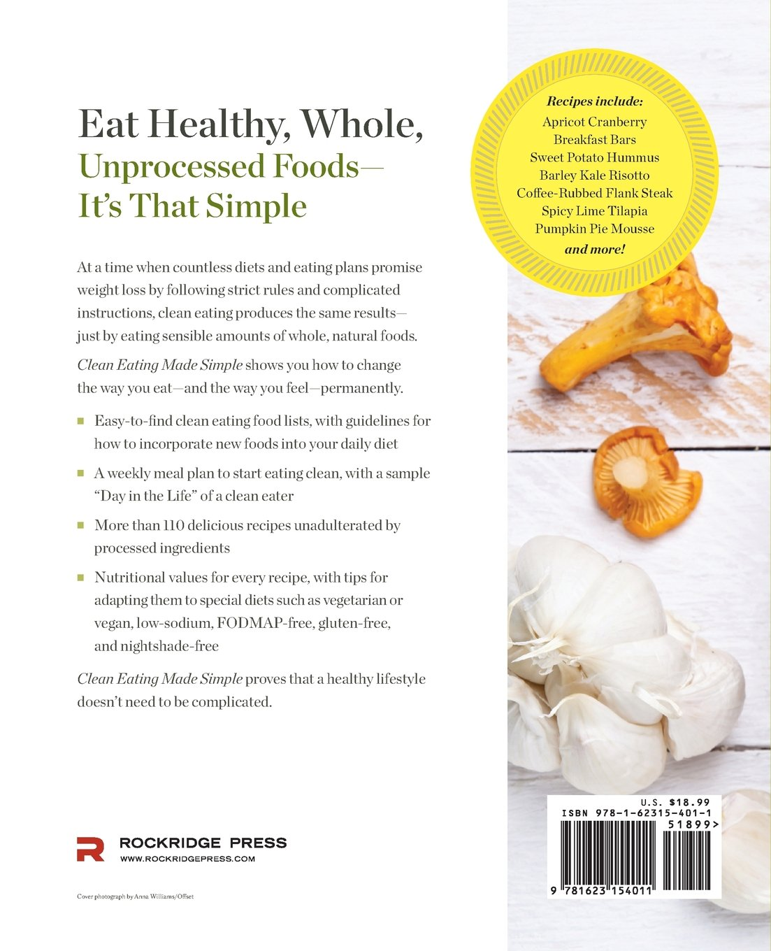Clean eating made simple a healthy cookbook with delicious whole clean eating made simple a healthy cookbook with delicious whole food recipes for eating clean rockridge press 9781623154011 amazon books forumfinder Image collections