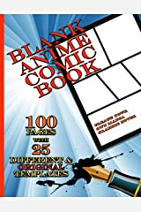 Blank Anime Comic Book - Create Your Own Manga Graphic Novel (100 pages with 25 different original templates): Draw your own comics Paperback
