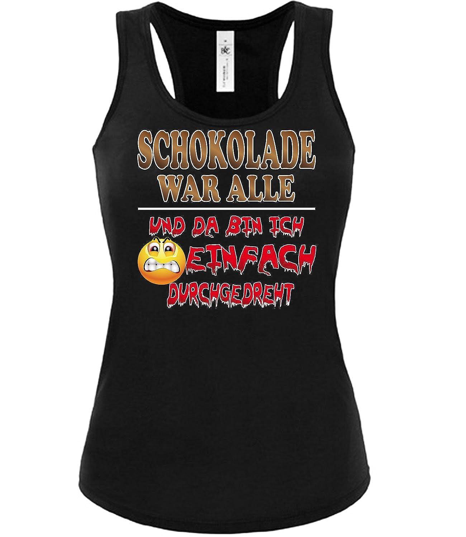 SCHOKOLADE WAR ALLE DA BIN ICH EINFACH DURCHGEDREHT Tank Top Damen S-XL