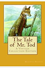 The Tale of Mr. Tod  (ILLUSTRATED): A Vintage Collection Edition Kindle Edition