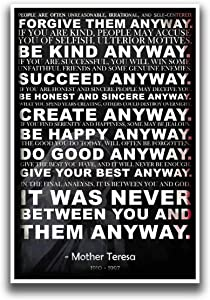 Mother Teresa Anyway Quote Poster   Motivational Poster   Inspirational Poster   Be Kind Poster   18-Inches By 12-Inches   Premium 100lb Gloss Poster Paper   JSC116