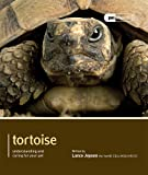 Tortoise - Pet Expert: Understanding and Caring for Your Pet